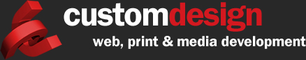 Custom Design Web, Print and Media Development